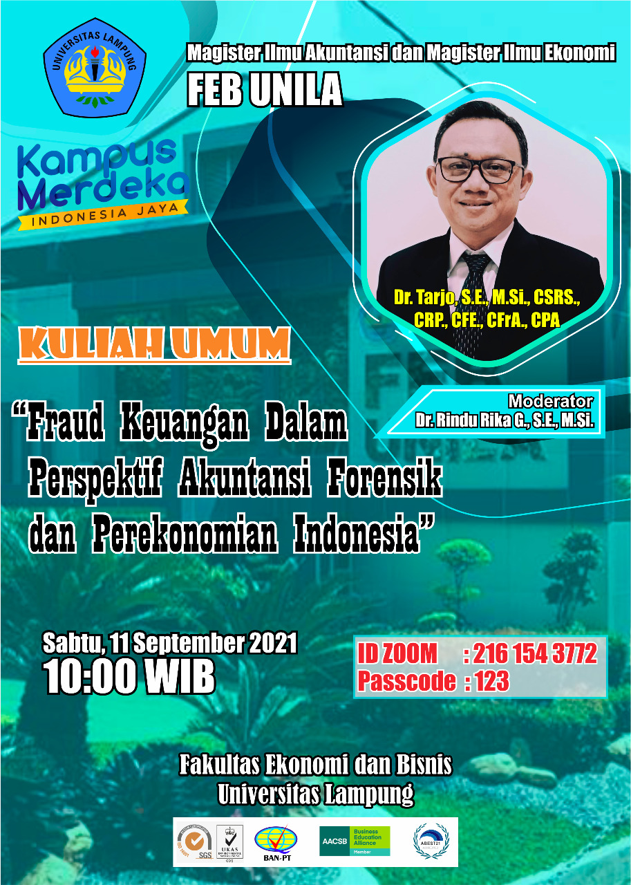 """Public Lecture """"Financial Fraud in the Perspective of Forensic Accounting and the Indonesian Economy"""""""
